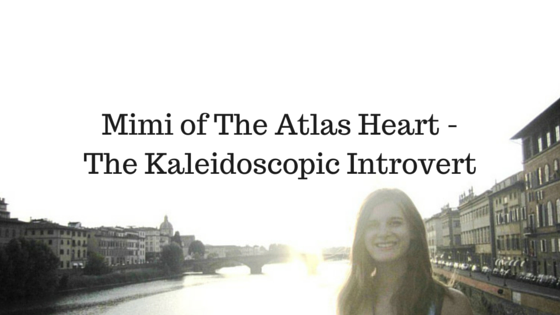 Mimi of The Atlas Heart - The Kaleidoscopic Introvert