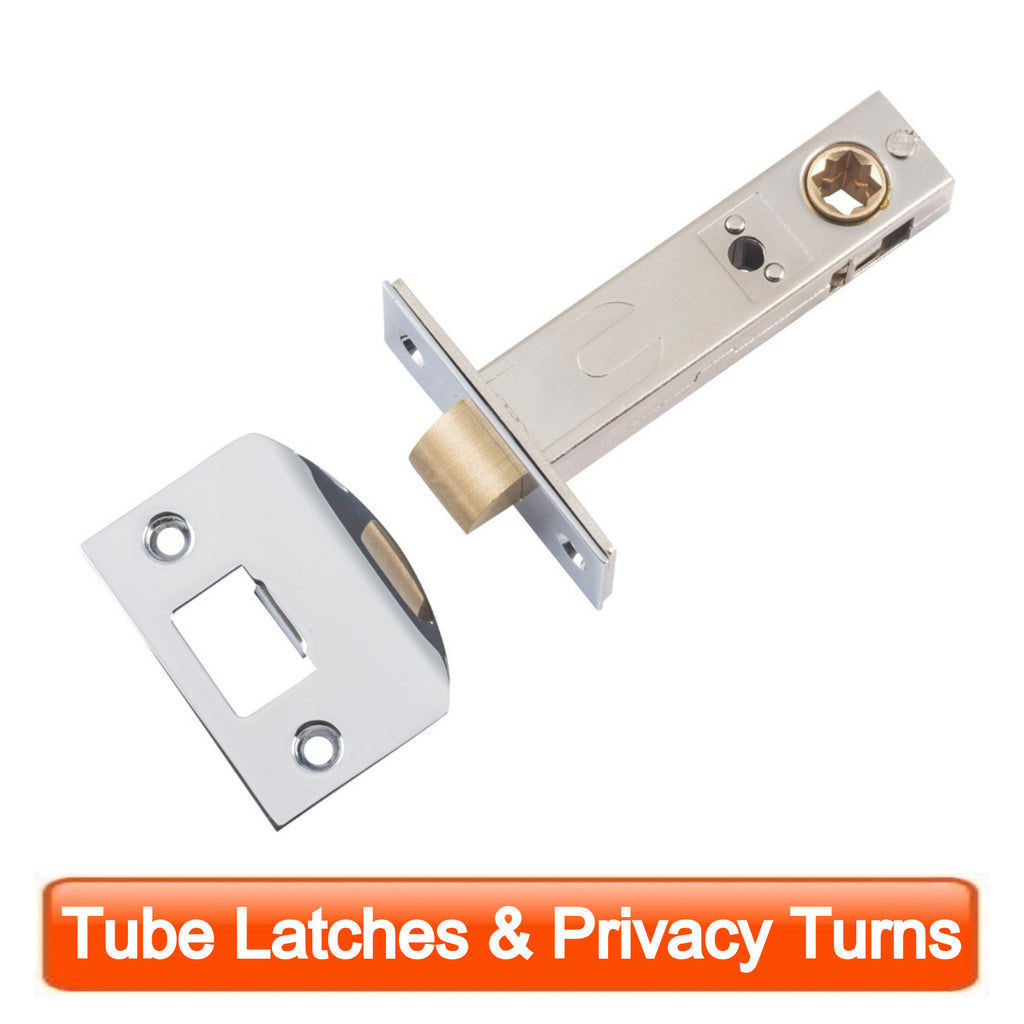 Tube Latches & Privacy Turns