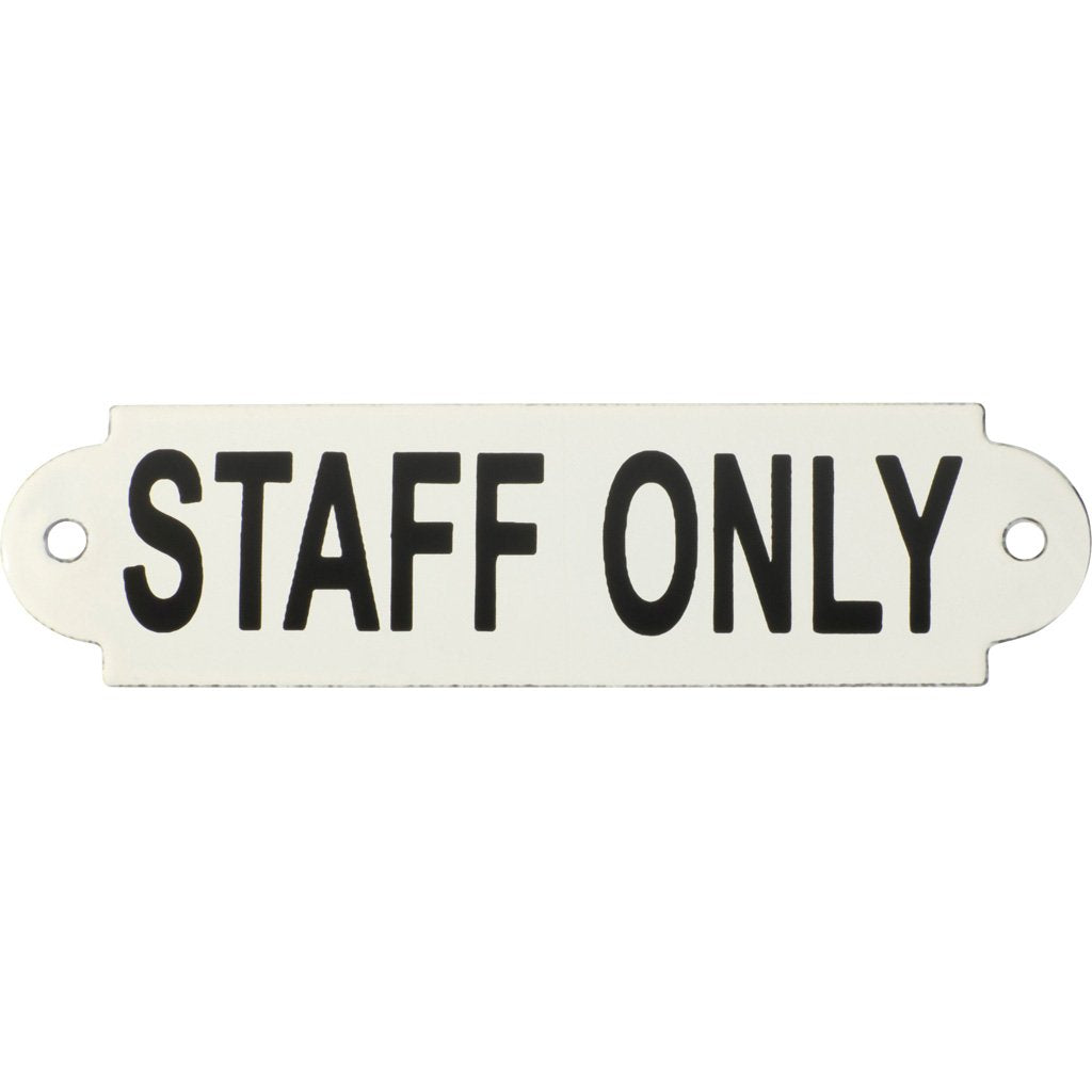 Enamel Sign Staff Only