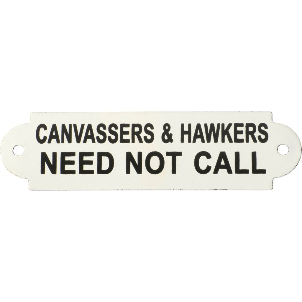 Enamel Sign Canvassers & Hawkers Need Not Call
