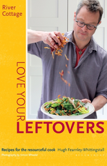 Love your Leftovers River Cottage