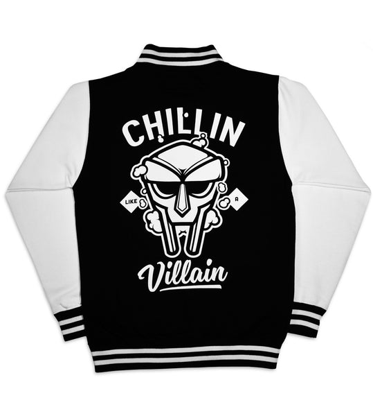 Chillin' Like a Villain Varsity Jacket
