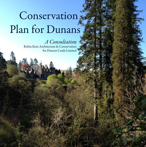 Conservation Plan for Dunans: Souvenir Edition Book - Scottish Laird