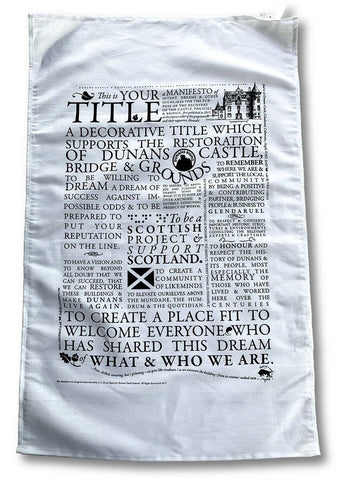 Dunans Project Manifesto Teatowel - Scottish Laird