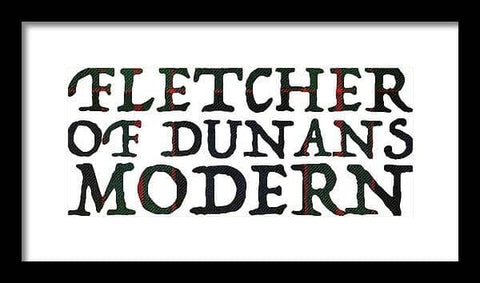 Fletcher Of Dunans Modern Tartan Words - Framed Print