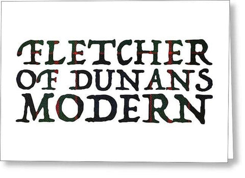 Fletcher Of Dunans Modern Tartan Words - Greeting Card