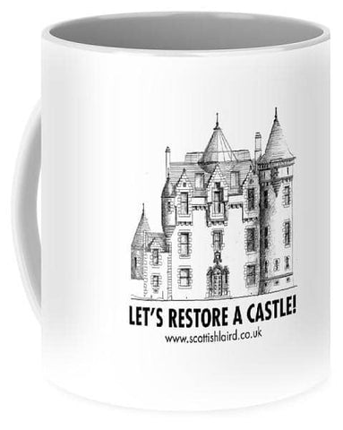 Let's Restore A Castle - Mug - Scottish Laird
