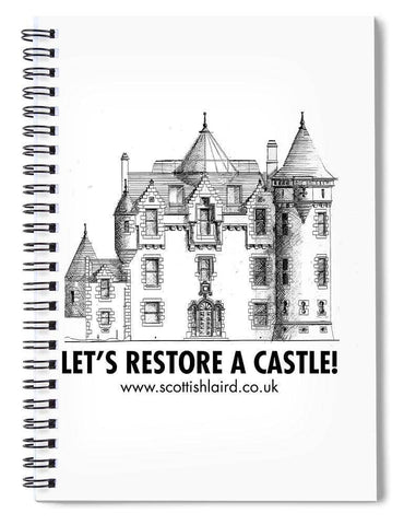 Let's Restore A Castle - Spiral Notebook - Scottish Laird