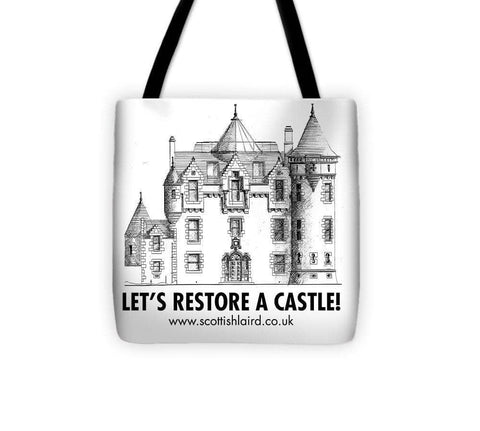Let's Restore A Castle - Tote Bag - Scottish Laird