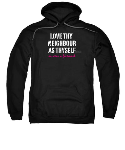 Love Thy Neighbour As Thyself, So Wear a Facemask Slogan Tee - Sweatshirt