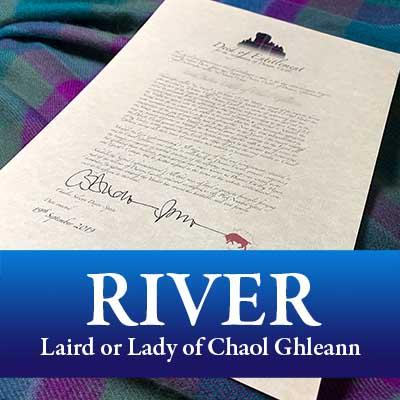 Laird or Lady of Chaol Ghleann (River Package)