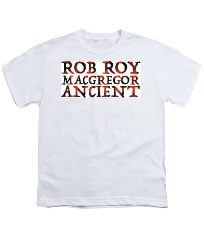 Rob Roy Macgregor Ancient - Youth T-Shirt