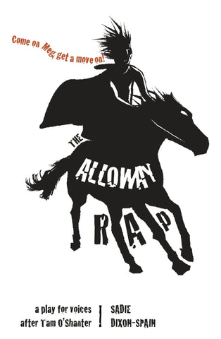 The Alloway Rap: A Play for Voices - Scottish Laird