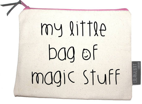 Pouch - 'My Little Bag Of Magic Stuff' - CHILL CABINET