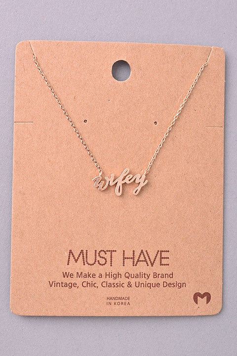 "Must Have Collection ""Wifey"" Necklace (Rose Gold)"