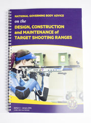 Design, Construction and Maintenance of Target Shooting Ranges