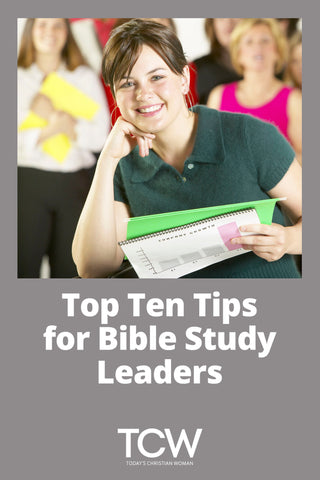Top Ten Tips for Bible Study Leaders