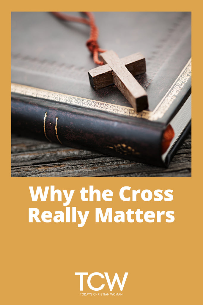 Why the Cross Really Matters