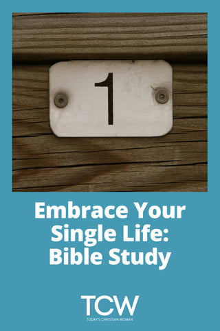 Embrace Your Single Life - Bible Study