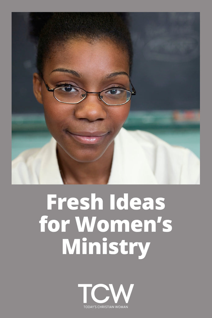 Fresh Ideas for Women's Ministry