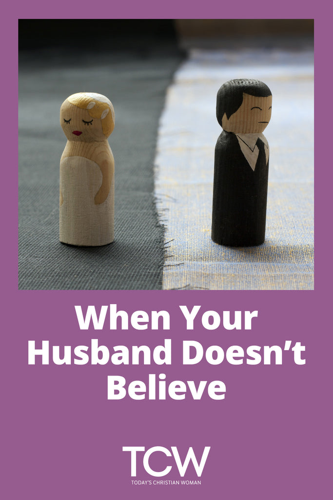 When Your Husband Doesn't Believe