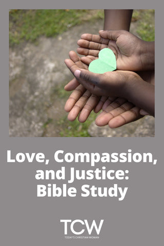 Love, Compassion, and Justice - Bible Study