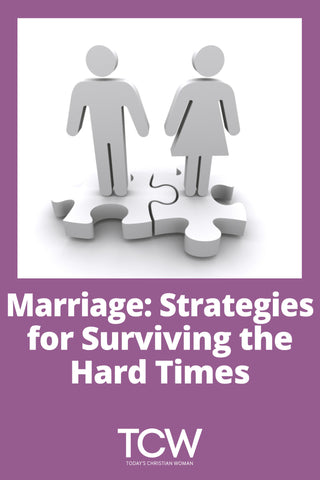 Marriage: Strategies for Surviving the Hard Times