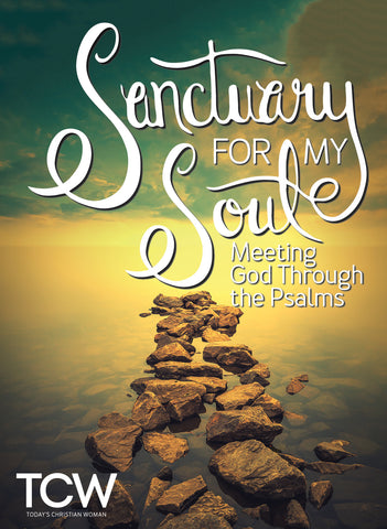 Sanctuary for My Soul - Meeting God Through the Psalms