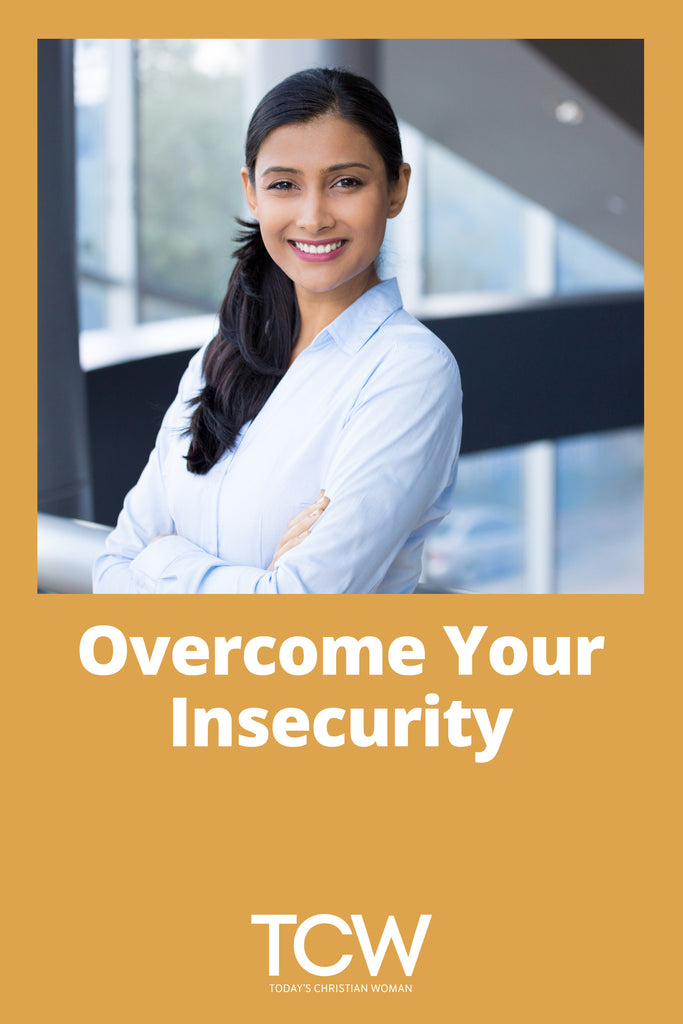 Overcome Your Insecurity