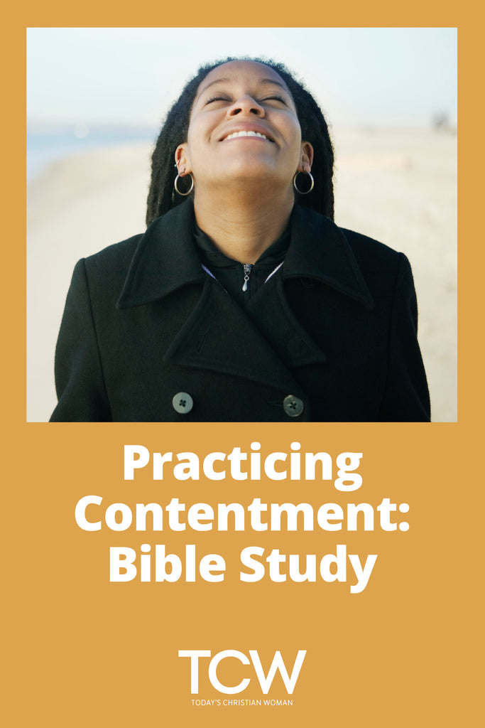 Practicing Contentment - Bible Study