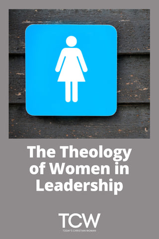 The Theology of Women in Leadership