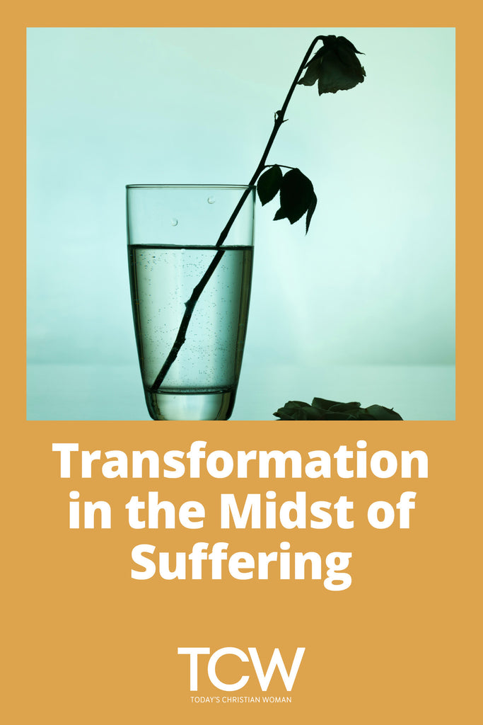 Transformation in the Midst of Suffering