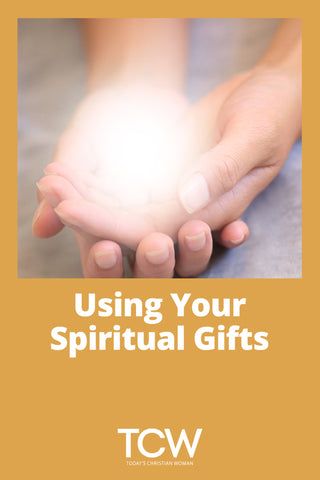 Using Your Spiritual Gifts