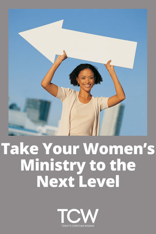 Take Your Women's Ministry to the Next Level