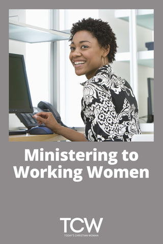 Ministering to Working Women