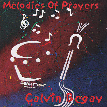 Calvin Begay - Melodies Of Prayers
