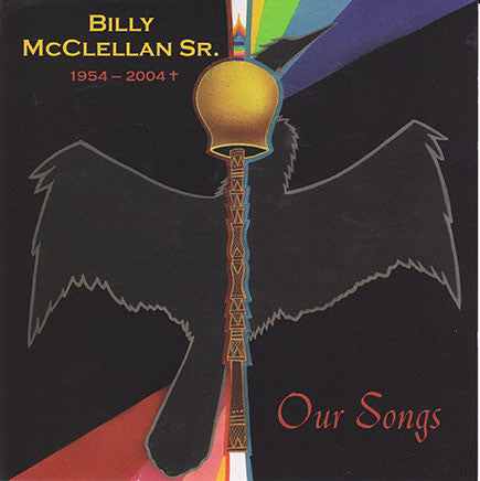 Billy McClellan Sr. - Our Songs