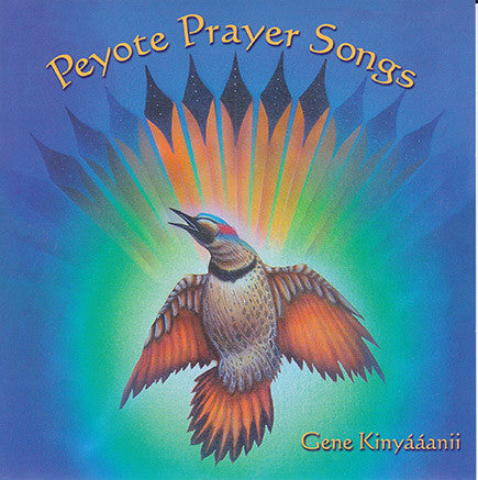 Gene Kinyaanii - Peyote Prayer Songs - Vol. 1