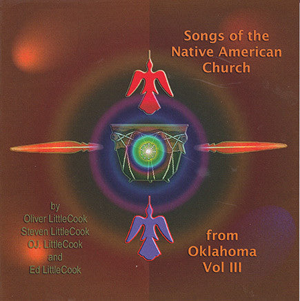 Littlecook - Songs of the Native American Church From Oklahoma, Vol 3