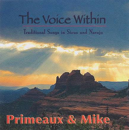 Primeaux & Mike - The Voice Within