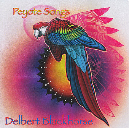 Delbert Blackhorse - Peyote Songs