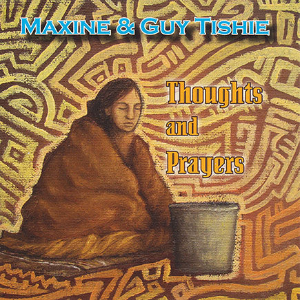 Maxine & Guy Tishie - Thoughts And Prayers