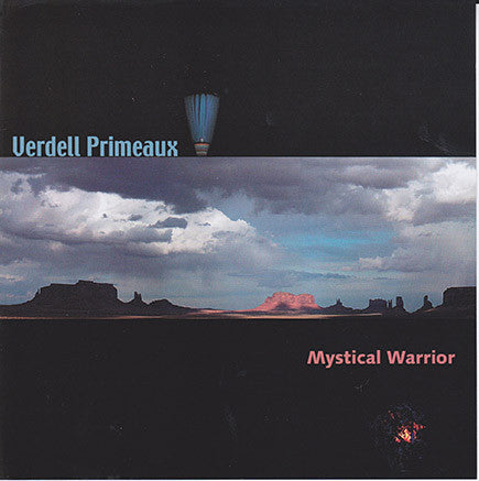 Verdell Primeaux - Mystical Warrior