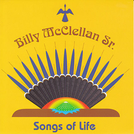 Billy McClellan Sr. - Songs Of Life