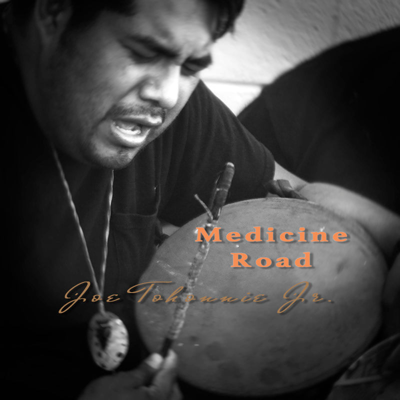 Joe Tohonnie Jr. - Medicine Road