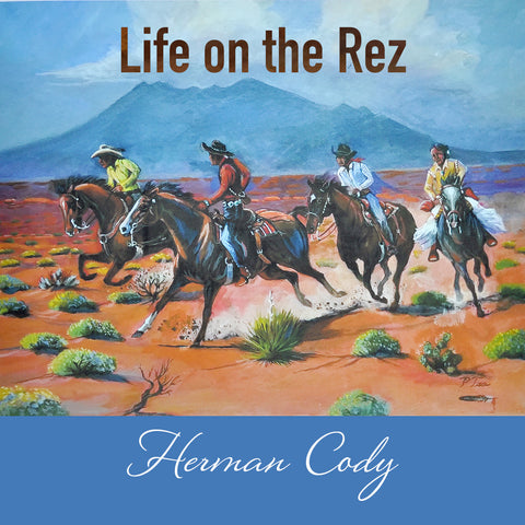 Herman Cody - Life on the Rez
