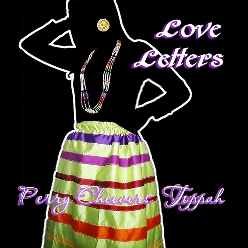 Perry Cheevers Toppah - Love Letters