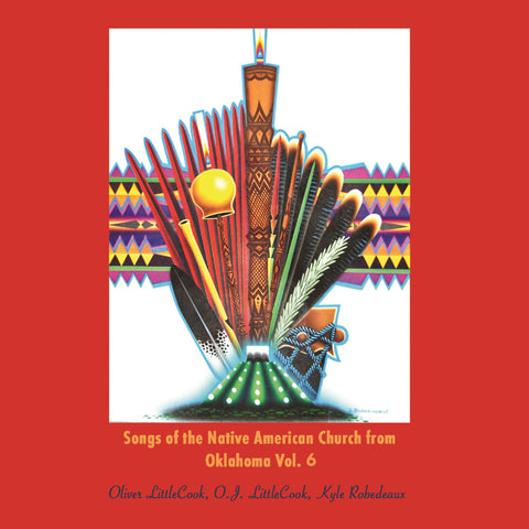 Littlecook - Songs of the Native American Church Vol. 6