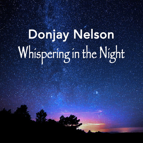 DonJay Nelson - Whispering in the Night