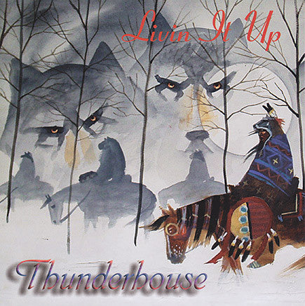 Thunderhouse - Livin It Up